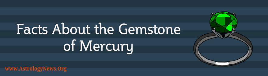 Facts About the Gemstone of Mercury