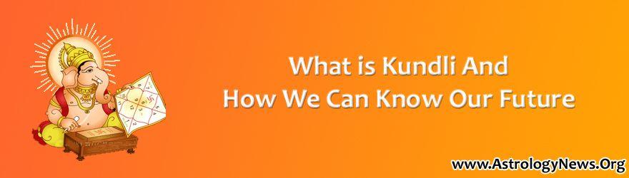 Kundli and Future